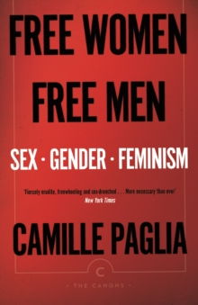 Free Women, Free Men : Sex, Gender, Feminism, Paperback / softback Book