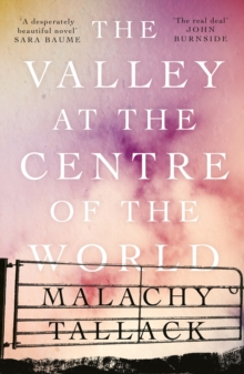The Valley at the Centre of the World, Paperback / softback Book