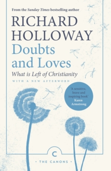 Doubts and Loves : What is Left of Christianity, Paperback / softback Book
