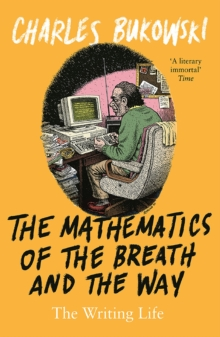 The Mathematics of the Breath and the Way : The Writing Life, EPUB eBook