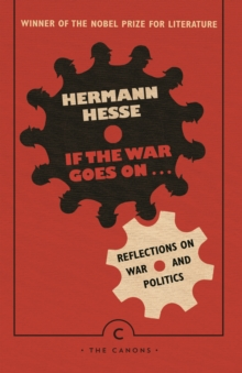 If the War Goes On . . . : Reflections on War and Politics, Paperback / softback Book