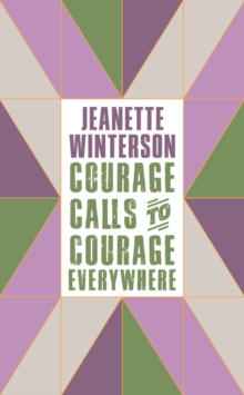 Courage Calls to Courage Everywhere, Hardback Book