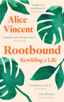 Rootbound : Rewilding a Life, EPUB eBook