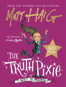 The Truth Pixie Goes to School, Hardback Book