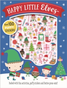 Happy Little Elves Puffy Sticker Activity, Paperback Book