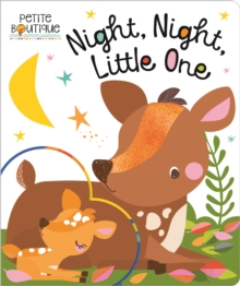 Petite Boutique Night, Night Little One, Board book Book