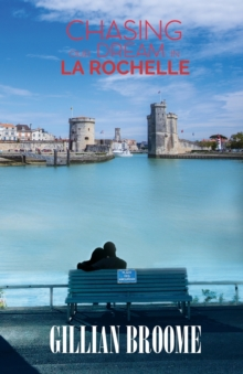 Chasing Our Dream in La Rochelle, Paperback Book