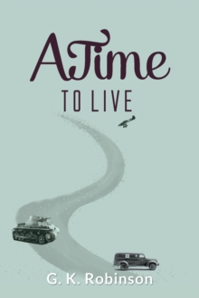 A Time to Live, Paperback Book