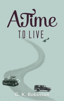 A Time to Live, Hardback Book