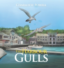 The Harbour Gulls, Hardback Book