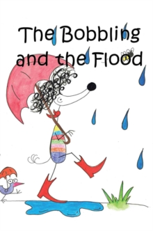 The Bobbling and the Flood, Paperback Book