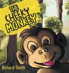 The Cheeky Monkey, Hardback Book
