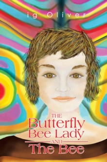 The Butterfly BeeLady and the Bee, Paperback Book
