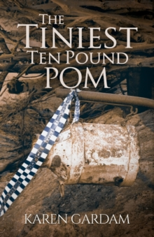 The Tiniest Ten Pound Pom, Paperback Book