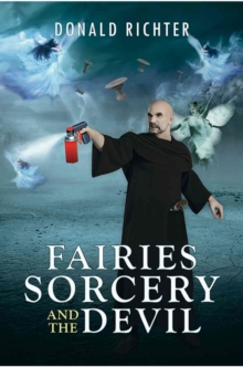 Fairies, : Sorcery and the Devil, Paperback Book