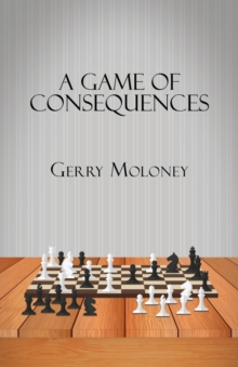 A Game of Consequences, Paperback Book