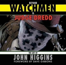 Beyond Watchmen and Judge Dredd, Paperback Book