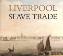 Liverpool and the Slave Trade, Paperback / softback Book