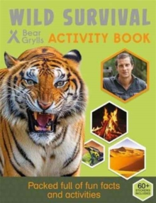 Bear Grylls Sticker Activity: Wild Survival, Paperback / softback Book