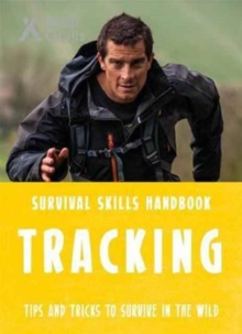 Bear Grylls Survival Skills: Tracking, Paperback Book