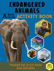 Bear Grylls Sticker Activity: Endangered Animals, Paperback Book
