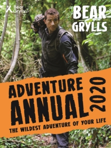Bear Grylls Adventure Annual 2020, Hardback Book