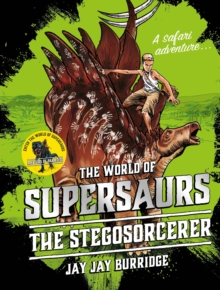 Supersaurs 2: The Stegosorcerer, Hardback Book
