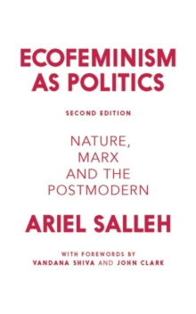 Ecofeminism as Politics : Nature, Marx and the Postmodern, Paperback Book