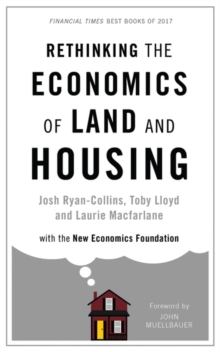 Rethinking the Economics of Land and Housing, Paperback Book