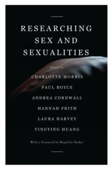 Researching Sex and Sexualities, Hardback Book