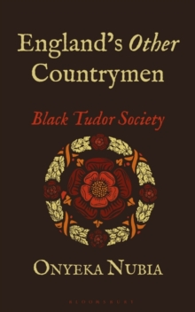 England's Other Countrymen : Black Tudor Society, Paperback / softback Book