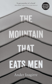 The Mountain that Eats Men, Paperback / softback Book