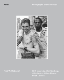 Pride : Photographs After Stonewall, Hardback Book