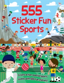 555 Sticker Fun Sports, Paperback / softback Book