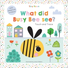 What did Busy Bee see?, Hardback Book