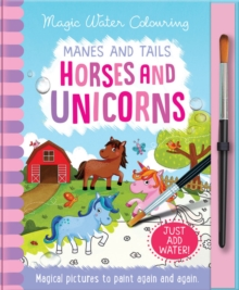 Manes and Tails - Horses and Unicorns, Hardback Book
