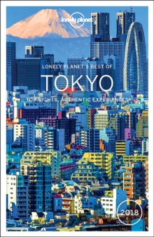 Lonely Planet Best of Tokyo 2018, Paperback Book