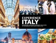 Lonely Planet Experience Italy, Hardback Book