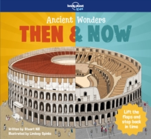 Ancient Wonders - Then & Now, Hardback Book