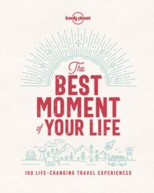 The Best Moment Of Your Life, Hardback Book