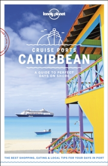 Lonely Planet Cruise Ports Caribbean, Paperback / softback Book