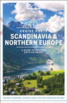 Lonely Planet Cruise Ports Scandinavia & Northern Europe, Paperback / softback Book