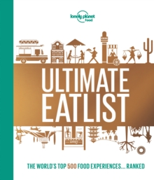 Lonely Planet's Ultimate Eatlist, Hardback Book