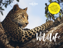 Lonely Planet's A-Z of Wildlife Watching, Hardback Book