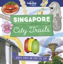 City Trails - Singapore, Paperback / softback Book