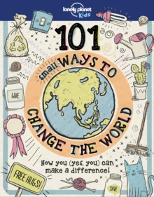 101 Small Ways to Change the World, Hardback Book