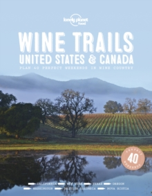 Wine Trails - USA & Canada, Hardback Book