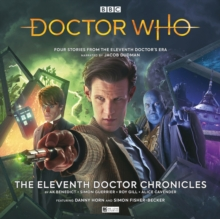 Doctor Who - The Eleventh Doctor Chronicles, CD-Audio Book