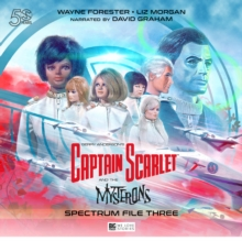 Captain Scarlet and the Mysterons : The Spectrum File No. 3, CD-Audio Book