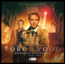 Torchwood - 22 Goodbye Piccadilly, CD-Audio Book